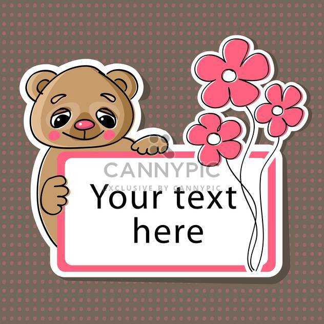 Vector greeting birthday card with bear and flowers for text place - Free vector #127353