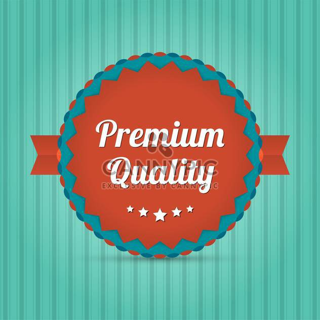 Vector badge with text premium quality - Free vector #128443