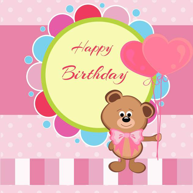 Happy birthday card with teddy bear and heart shaped balloons - Free vector #128513