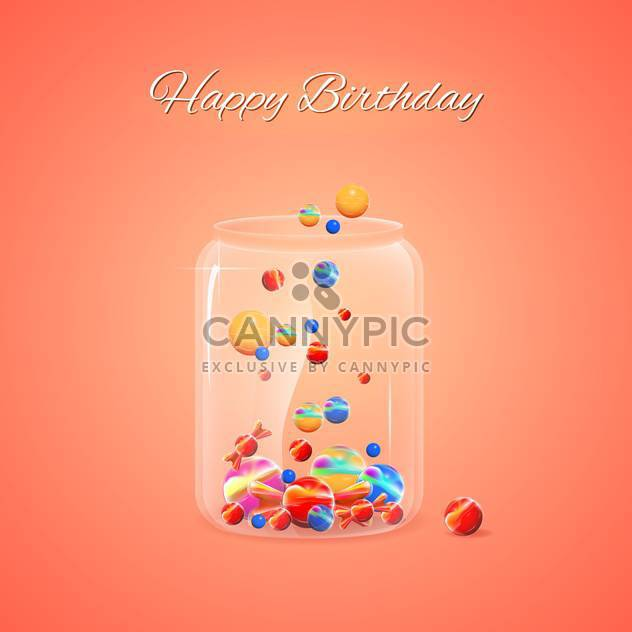 Happy Birthday card with jar of colorful candies on orange background - Free vector #129583