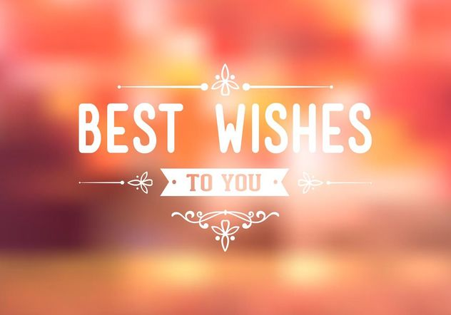 Free Best Wishes Typography Background Vector - vector #155093 gratis