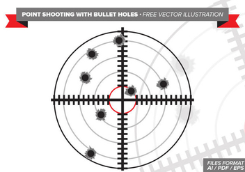 Point Shooting With Bullet Holes Free Vector Illustration - vector gratuit(e) #302183