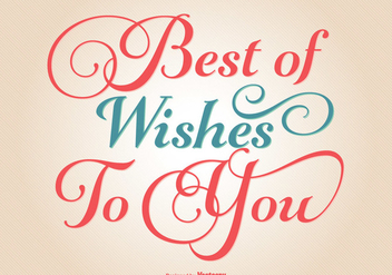 Typographic Best Wishes Illustration - Free vector #333393