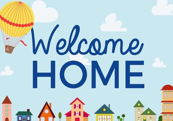 Free Welcome Home Vector - vector #359603 gratis