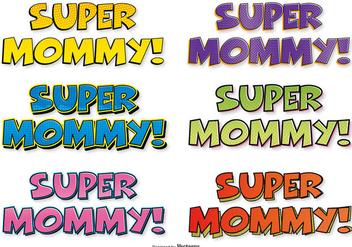 Super Mom Comic Labels - Free vector #395583