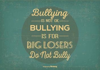 Retro No Bullying Typographic Illustration - Kostenloses vector #404183
