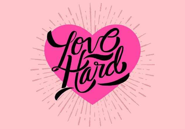 Love Hard Lettering Vector - Free vector #421113