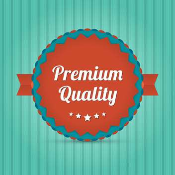 Vector badge with text premium quality - vector gratuit #128443
