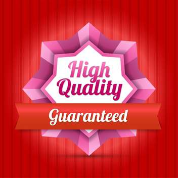 guaranteed high quality badge - Free vector #129113