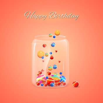 Happy Birthday card with jar of colorful candies on orange background - vector gratuit #129583