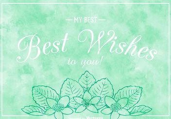 Free Best Wishes On Watercolor Vector Background - бесплатный vector #154703