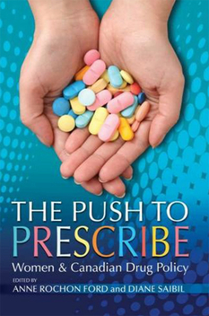 The Push to prescribe: Women and Canadian Drug Policy - Kostenloses image #309363