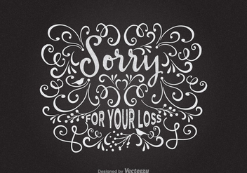 Free Sorry For Your Loss Vector Card - vector gratuit #327443
