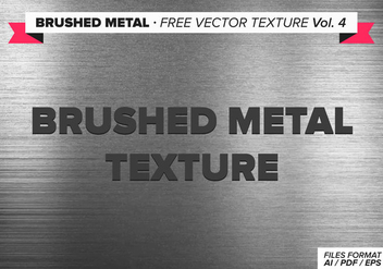 Brushed Metal Free Vector Texture Vol. 4 - vector #335453 gratis