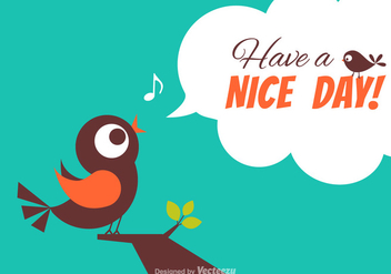 Free Have A Nice Day Vector Card - Free vector #336713