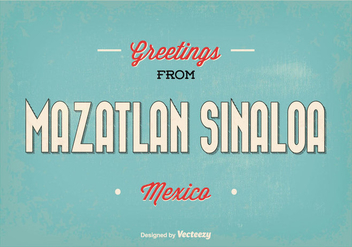 Retro Mazatlan Sinaloa Vector Greeting Illustration - Kostenloses vector #356003