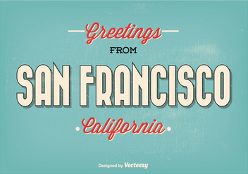 San Francisco Retro Greeting Illustration - vector #362693 gratis