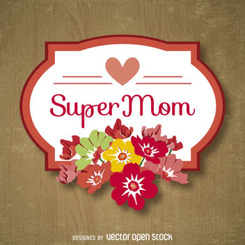 Super mom Mother's Day emblem - vector gratuit #363613