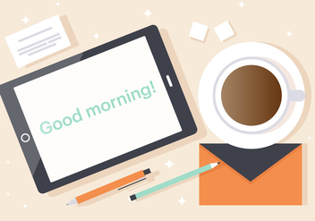 Free Good Morning Tablet Vector Illustration - Free vector #382553