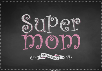 Free Super Mom Lettering Vector Design - бесплатный vector #383403