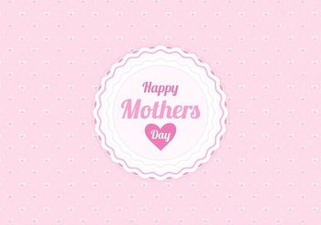 Free Vector Happy Moms Day Illustration - Free vector #383923