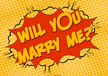 Comic Style Marry Me Illustration - бесплатный vector #385643