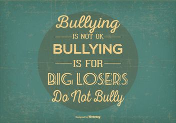 Retro No Bullying Typographic Illustration - vector #404183 gratis