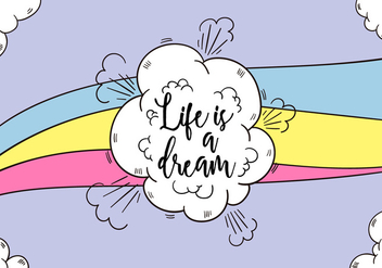 Clouds And Rainbow With Motivational Quote About Life - Free vector #437793