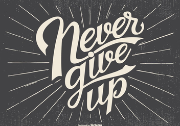 Typographic 'Never Give Up' Illustration - Free vector #438173